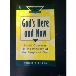 God's Here and Now: Social Contexts of the Ministry of the People of God (Exploring Faith)