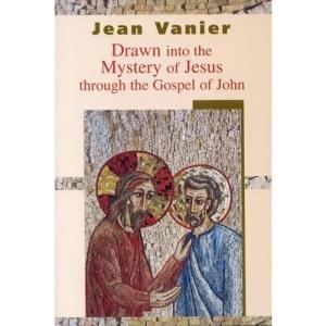 Drawn into the Mystery of Jesus Through the Gospel of John