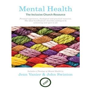 Mental Health: The Inclusive Church Resource (Inclusive Church Resources)