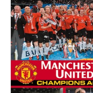 Manchester United: Champions Again!