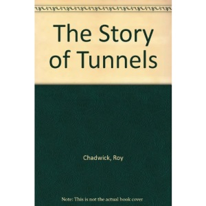 The Story of Tunnels