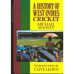 The History of West Indies Cricket