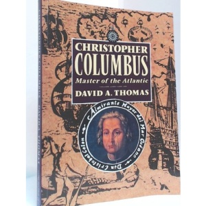 Christopher Columbus: Master of the Atlantic
