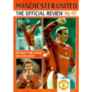 Manchester United Football Club Official Review 1996-97