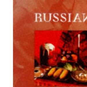 Russian Cooking (Andre Deutsch Cookery Classics)