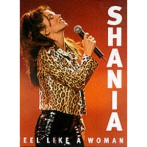 Shania: Feel Like a Woman