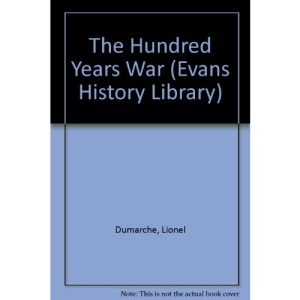 The Hundred Years War (Evans History Library)