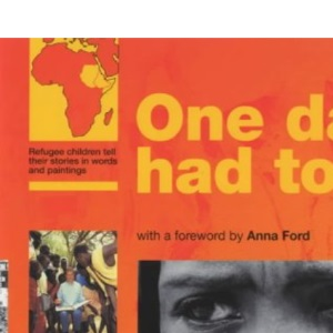 One Day We Had to Run (UNHCR / Save the Children)