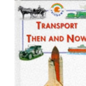 Transport Then and Now (Blue Rainbow)