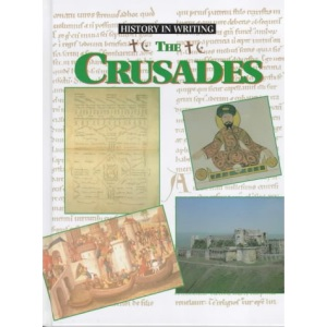 The Crusades (History in Writing)