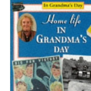 Home Life in Grandma's Day