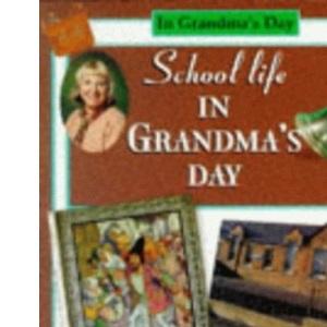 School Life in Grandma's Day