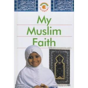 My Muslim Faith (Red Rainbows)