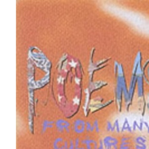 Poems from Many Cultures (Poetry Collections)
