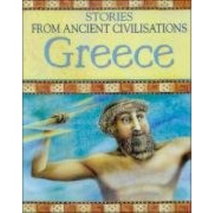 Greece (Stories from Ancient Civilisations S.)