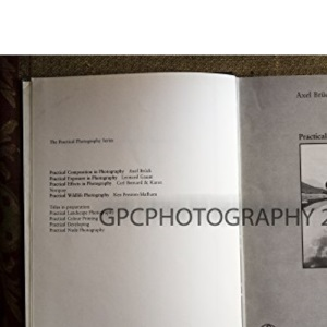 Practical Composition in Photography (Practical photography series)