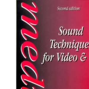 Sound Techniques for Video and Television (Media Manuals)