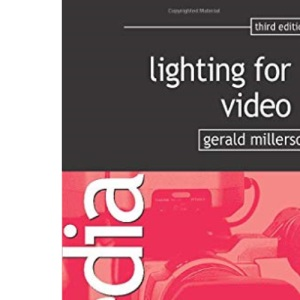 Lighting for Video (Media Manuals S.)