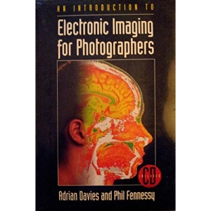 An Introduction to Electronic Imaging for Photographers