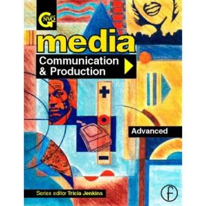 Media: Advanced Level: Communication and Production (GNVQ media)