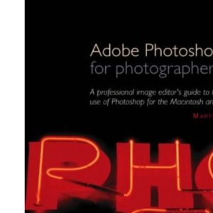 Adobe Photoshop for Photographers