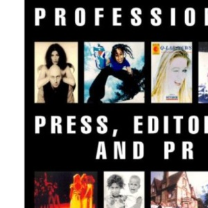 Professional Press, Editorial and PR Photography (Professional Photography)