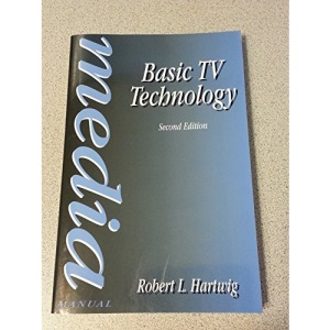 Basic TV Technology (Media Manuals)