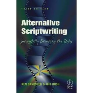 Alternative Scriptwriting: Successfully Breaking the Rules