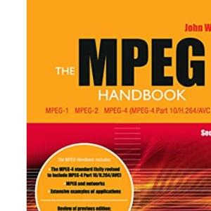The MPEG Handbook: MPEG-1, MPEG-2, MPEG-4