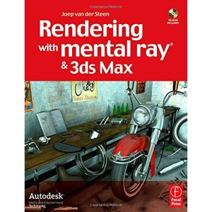 Rendering with mental ray & 3ds Max