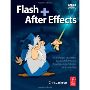 Flash + After Effects: Flash Creativity Unleashed