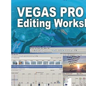 Vegas Pro 8 Editing Workshop (DV Expert Series)