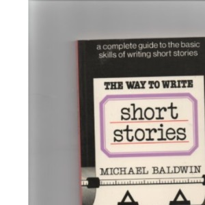 The Way to Write Short Stories