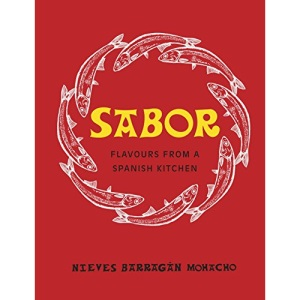 Sabor: Flavours from a Spanish Kitchen