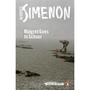 Maigret Goes to School: Inspector Maigret #44