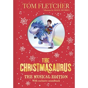 The Christmasaurus: The Musical Edition: Book and Soundtrack