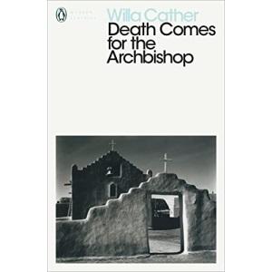 Death Comes for the Archbishop (Penguin Modern Classics)