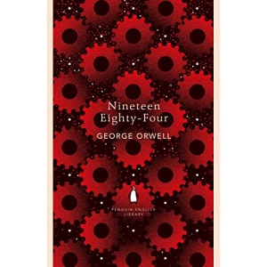 Nineteen Eighty-Four: George Orwell (The Penguin English Library)