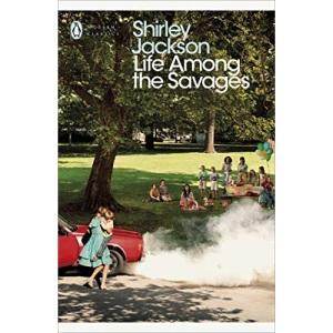 Life Among the Savages: Shirley Jackson (Penguin Modern Classics)