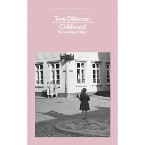 Childhood: Tove Ditlevsen (Penguin Modern Classics)
