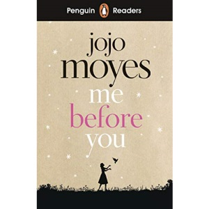 Penguin Readers Level 4: Me Before You (Penguin Readers (graded readers))