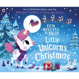 Ten Minutes to Bed: Little Unicorn's Christmas