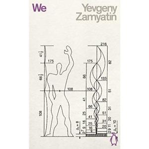 We: Yevgeny Zamyatin (Penguin Science Fiction)