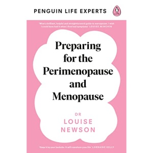 Preparing for the Perimenopause and Menopause: No. 1 Sunday Times Bestseller (Penguin Life Expert Series)