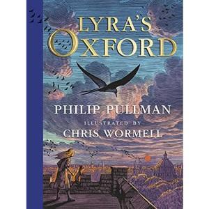 Lyra's Oxford: Illustrated Edition