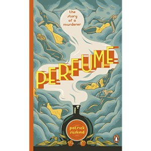 Perfume: The Story of a Murderer (Penguin Essentials, 44)