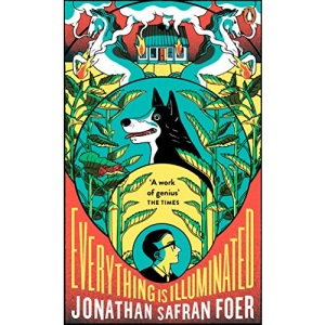 Everything is Illuminated: a novel (Penguin Essentials)