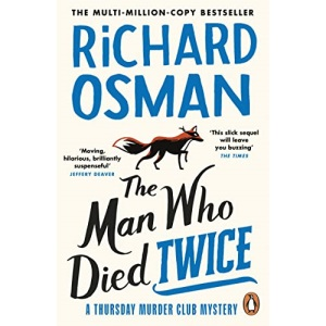 The Man Who Died Twice (The Thursday Murder Club, 2)