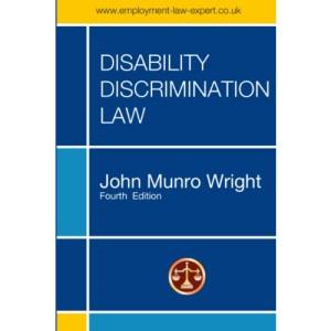 DISABILITY DISCRIMINATION LAW - FOURTH EDITION