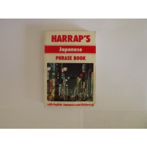 Harrap's Japanese Phrase Book (Phrase books)